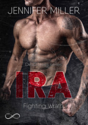 Ira. Fighting wrath. Deadly sins series. 2.