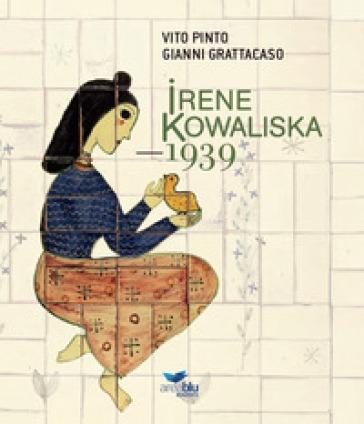 Irene Kowaliska. 1939 - Vito Pinto | Jonathanterrington.com