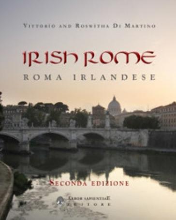 Irish Rome-Roma irlandese - Vittorio Di Martino |