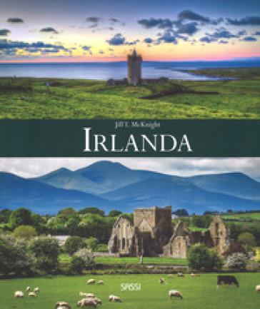 Irlanda. Ediz. a colori - Jill T. McKnight |
