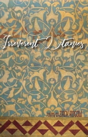 Irreverent Litanies