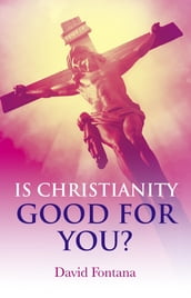 Is Christianity Good for You?