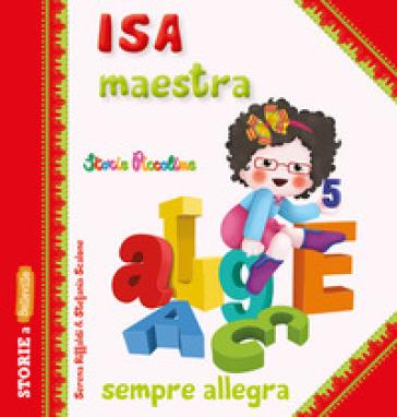 Isa maestra sempre allegra - Serena Riffaldi | Thecosgala.com