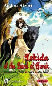 Iskìda of the Land of Nurak - First Season - Book One