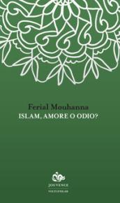 Islam, amore o odio?