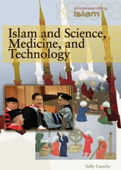 Islam and Science, Medicine, and Technology