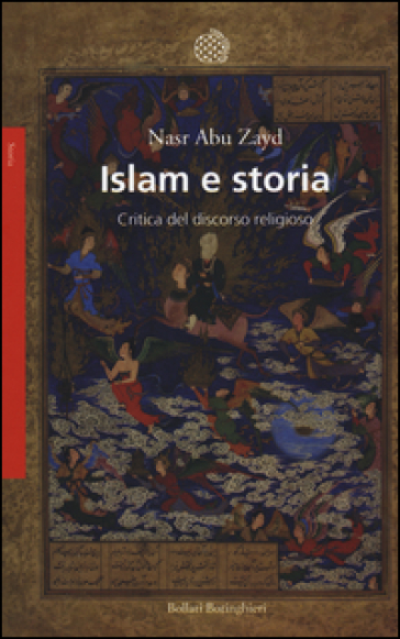 Islam e storia. Critica del discorso religioso - Nasr Hamid Abu Zayd | Kritjur.org