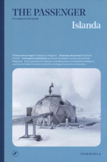 Islanda. The passenger. Per esploratori del mondo - E. Massa | Jonathanterrington.com