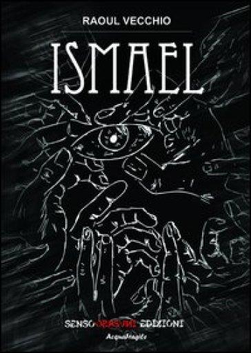 Ismael - Raoul Vecchio | Kritjur.org