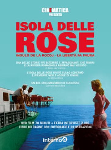 Isola delle rose. Con DVD video - Cinematica  