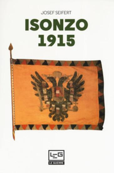 Isonzo 1915 - Josef L. Seifert   Kritjur.org