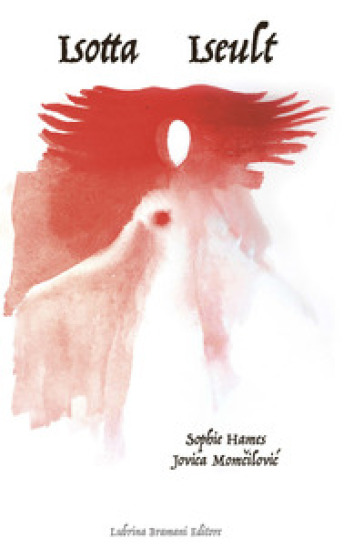 Isotta-Iseult. Pièce théatrale pour marionnettes - Jovica Momcilovic |