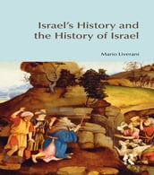 Israel s History and the History of Israel