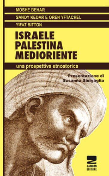 Israele, Palestina, Medioriente. Una prospettiva etnostorica - Moshe Behar   Ericsfund.org