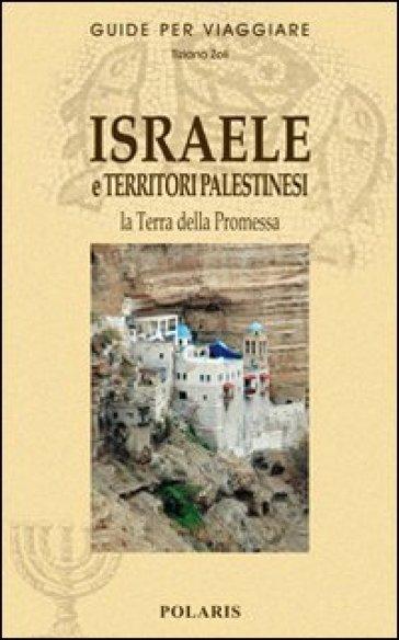 Israele e territori palestinesi - Tiziano Zoli |