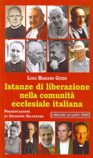 Istanze di liberazione nella comunità ecclesiale italiana - Luigi Mariano Guzzo |