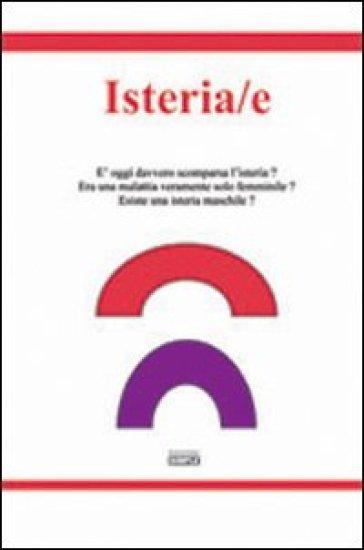 Isteria/e - Ivana Nannini | Kritjur.org