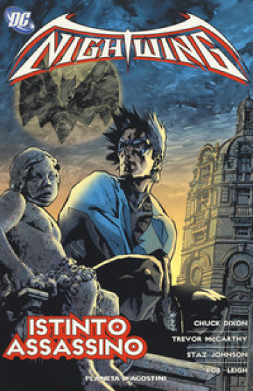 Istinto assassino. Nightwing. 8. - Chuck Dixon   Rochesterscifianimecon.com