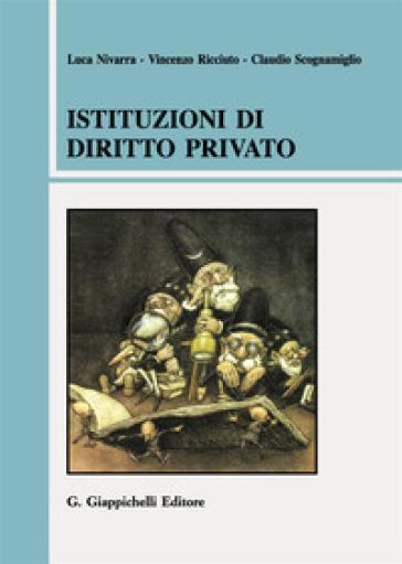 Istituzioni di diritto privato - Luca Nivarra |