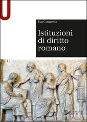 Istituzioni di diritto romano - Eva Cantarella | Thecosgala.com