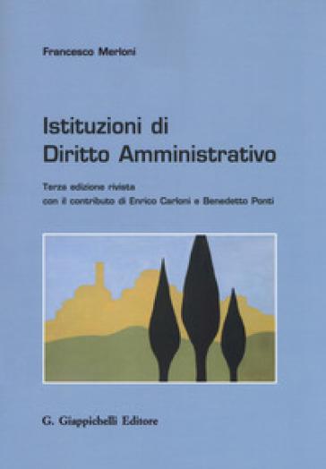 Istituzioni di diritto amministrativo - Francesco Merloni |