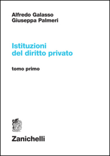 Istituzioni del diritto privato. 1. - Alfredo Galasso | Jonathanterrington.com