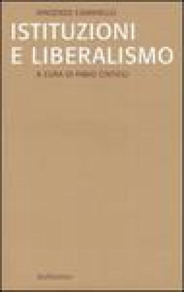 Istituzioni e liberalismo - Vincenzo Caianiello |