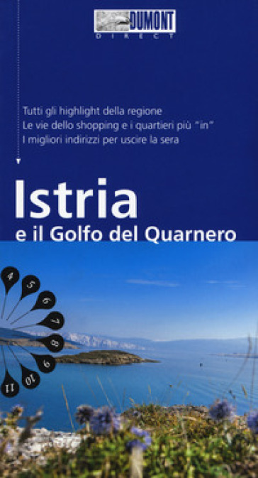 Istria e il golfo del Quarnero. Con mappa - Daniela Schetar | Ericsfund.org