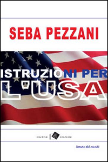 Istruzioni per l'U.S.A. - Seba Pezzani  