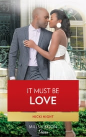 It Must Be Love (The Chandler Legacy, Book 3)