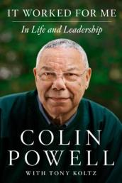 /It-Worked-for-Me/Colin-L-Powell-Tony-Koltz/ 978006213512