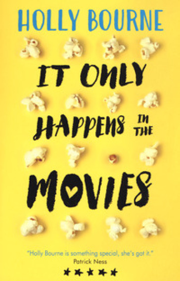 It only happens in the movies - Holly Bourne |