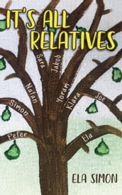 It s All Relatives
