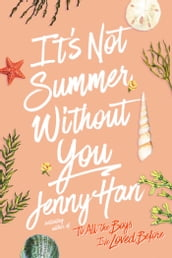 It s Not Summer Without You