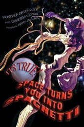 It s True! Space turns you into spaghetti (16)