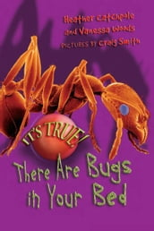 It s True! There ARE bugs in your bed (4)