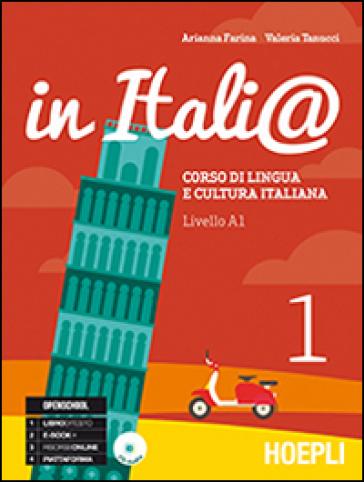 In Itali@. Livello A1. Corso di lingua e cultura italiana. Con CD Audio. 1. - Arianna Farina |