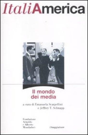 ItaliAmerica. Il mondo dei media - E. Scarpellini | Jonathanterrington.com