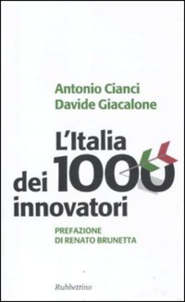 Italia dei 1000 innovatori (L') - Antonio Cianci  