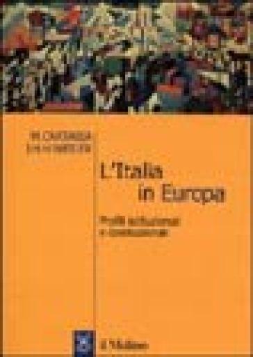 L'Italia in Europa. Profili istituzionali e costituzionali - Marta Cartabia |