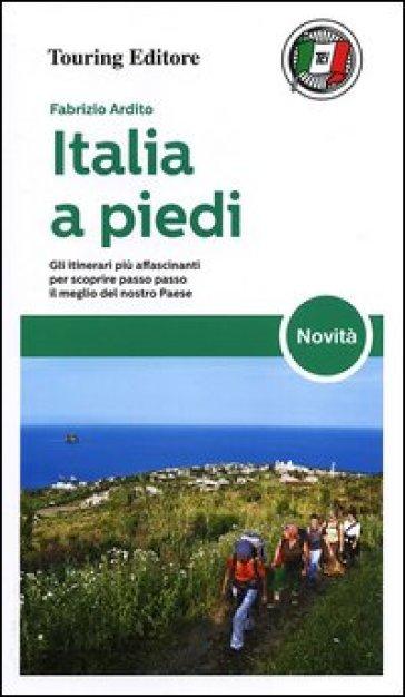 Italia a piedi - Fabrizio Ardito  