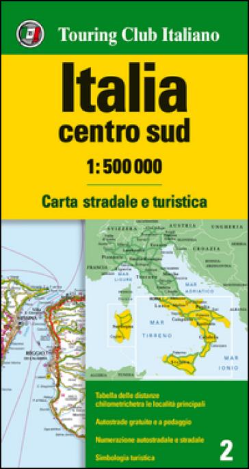 Italia centro sud 1:500.000. Carta stradale e turistica