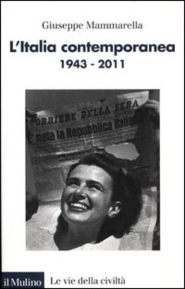L'Italia contemporanea 1943-2011