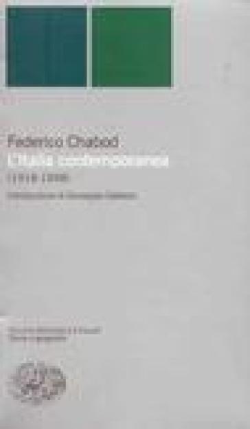 L'Italia contemporanea (1918-1948) - Federico Chabod pdf epub