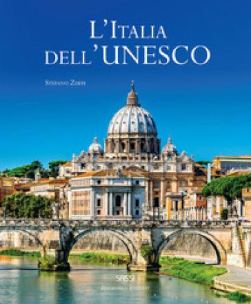 L'Italia dell'Unesco. Ediz. italiana e inglese - Stefano Zuffi |