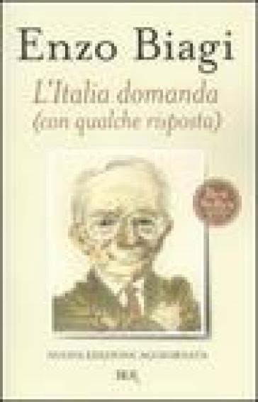 L'Italia domanda (con qualche risposta) - Enzo Biagi |