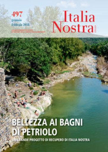 Italia nostra (2017). 497: Bellezza ai bagni di petrolio. Un grande ...