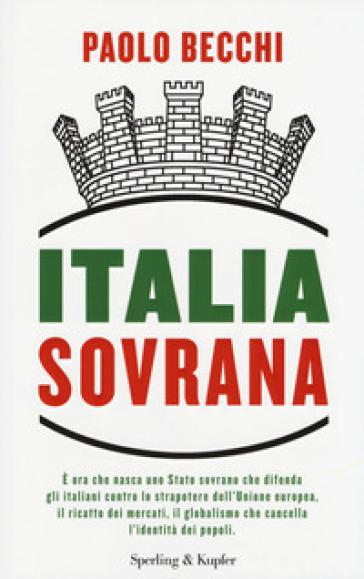 Italia sovrana - Paolo Becchi pdf epub