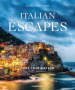 Italian escapes. Pure inspiration. Ediz. illustrata