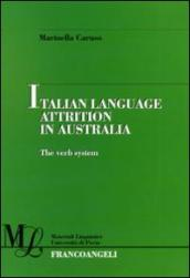 Italian language attrition in Australia. The verb system